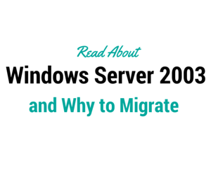 why to migrate to windows server 2003